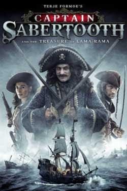 Captain Sabertooth & The Treasure Of Lama Rama (2014)