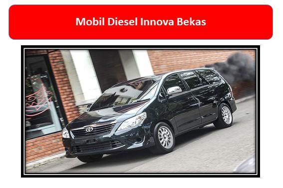 Mobil Diesel Innova Bekas