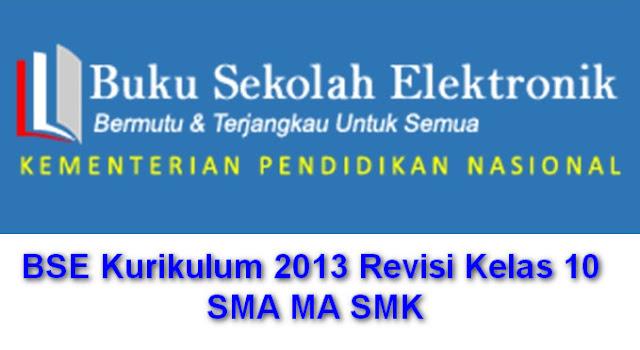 BSE Kurikulum 2013 Revisi Kelas 10 SMA MA SMK