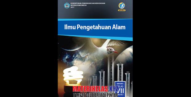Materi Kelas 7 IPA Kurikulum 2013 Semester 2 Revisi 2017
