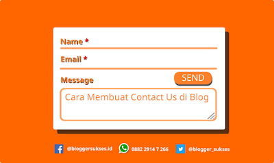 cara membuat contact us 2018, cara membuat kontak form di blogspot google, cara membuat contact us terbaru, script contact form blogger, kode html contact us, cara membuat about us di blog, cara membuat contact us pada blogger, cara membuat contact us html css.