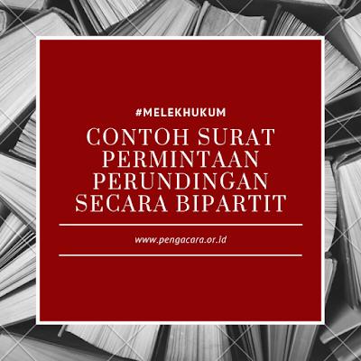 Contoh Surat Permintaan Bipartit