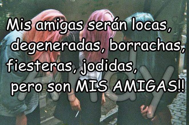 Imagenes Y Frases Facebook Mis Amigas Seran Locas
