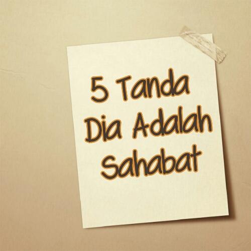 5 Tanda Dia Adalah Sahabat