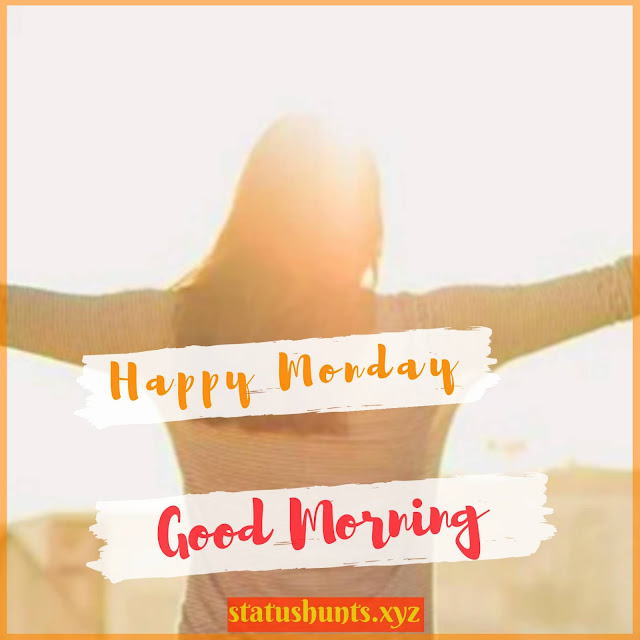 Good Morning Monday Wishes Images