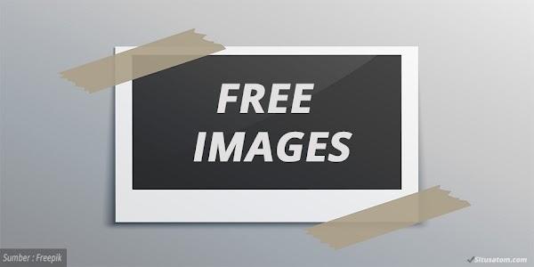 35 Situs Terbaik Tempat Download Gambar Gratis Berkualitas Tinggi