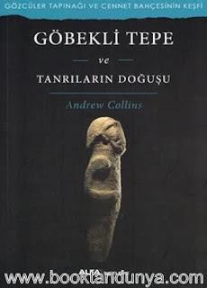Andrew Collins - Göbeklitepe ve Tanrıların Doğuşu