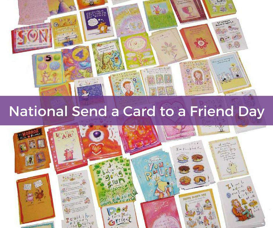 National Send a Card to a Friend Day Wishes Pics