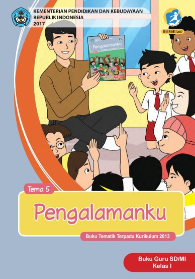 Buku Guru Kelas 1 Tema 5: Pengalamanku Revisi 2017 Kurikulum 2013