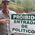 Agricultor instala placa na propriedade proibindo a entrada de políticos