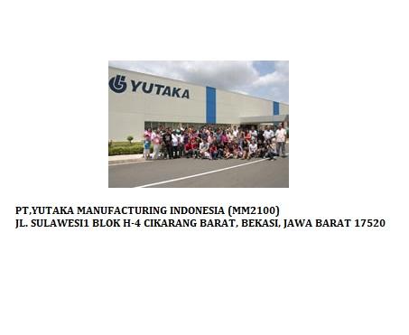 Lowongan Kerja SMK | PT.Yutaka Manufacturing Indonesia| Kawasan Industrial Mm2100