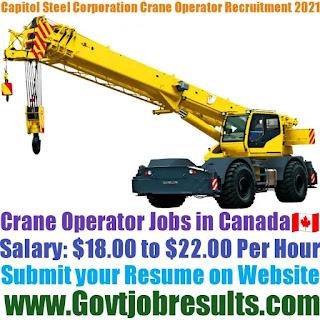 Capitol Steel Corporation Crane Operator Recruitment 2021-22