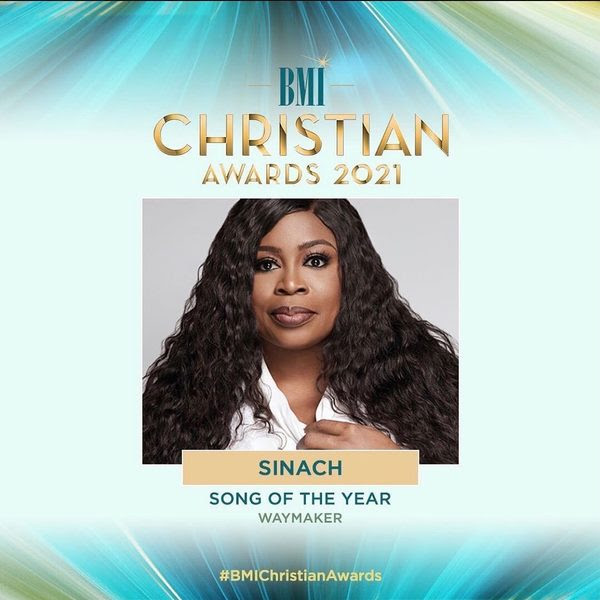 SINACH BECOMES FIRST AFRICAN BMI CHRISTIAN 'SONG OF THE YEAR' WINNER – WAY MAKER