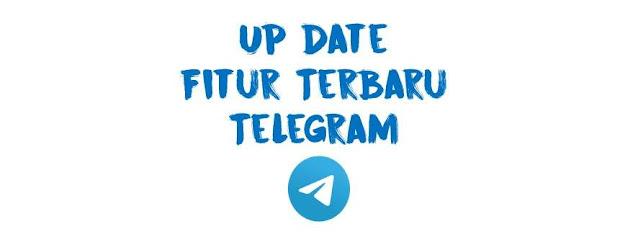 Fitur Terbaru Telegram