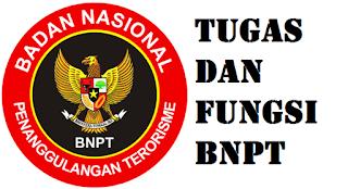 Tugas Dan Fungsi BNPT
