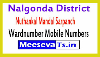 Nuthankal Mandal Sarpanch Wardnumber Mobile Numbers List Part II Nalgonda District in Telangana State