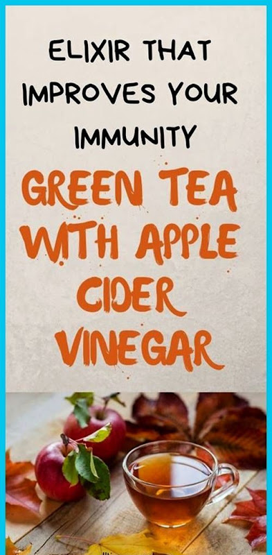 Elixir That Improves Your Immunity: Green Tea With Apple Cider Vinegar