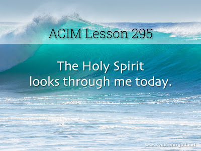 [Image: ACIM-Lesson-295-Workbook-Quote-Wide.jpg]