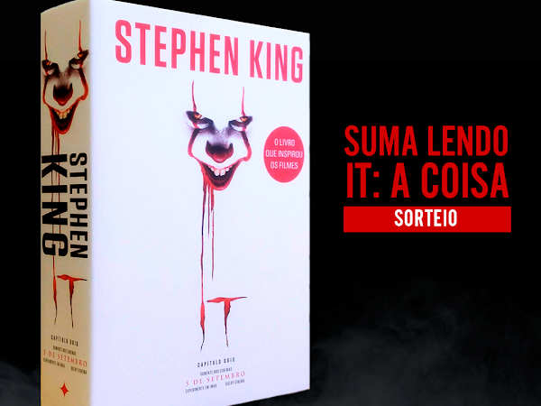[Sorteios] Suma Lendo It: a Coisa, de Stephen King