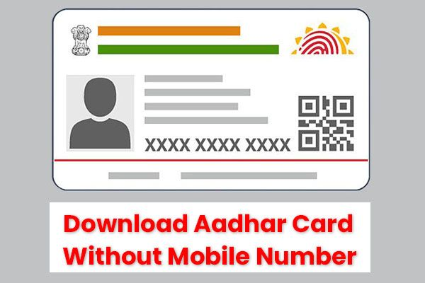 How To Download Aadhar Card Without Mobile Number Or Without OTP.