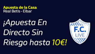 william hill promo liga Betis vs Eibar 4-10-2019