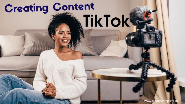 tiktok Creating Content