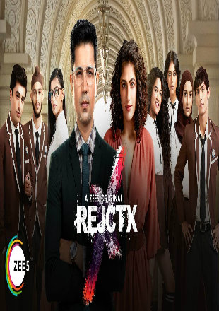 RejctX 2019 Complete S01 Full Hindi Episode Download HDRip 720p