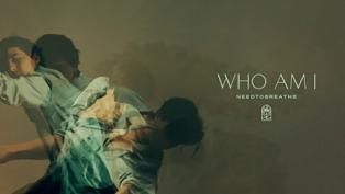 Who Am I Lyrics - NEEDTOBREATHE