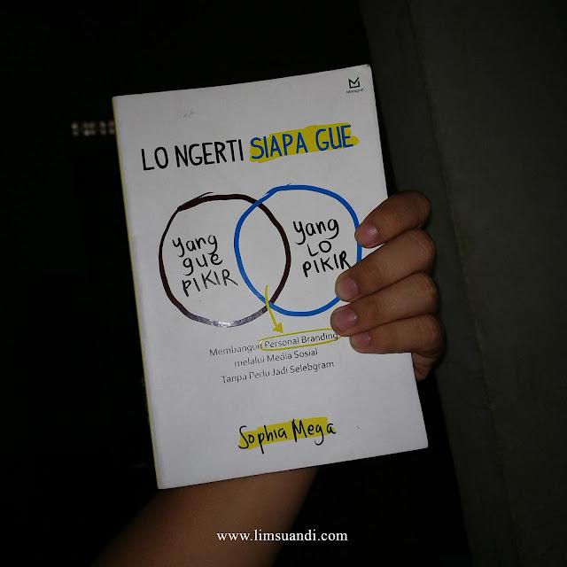 Buku Lo Ngerti Siapa Gue karya Sophia Mega (Foto: www.limsuandi.com)