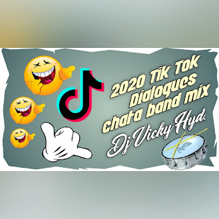 2020 Tiktok Dialogues Chatal Band Remix Dj Vicky [NEWDJSWORLD.IN]
