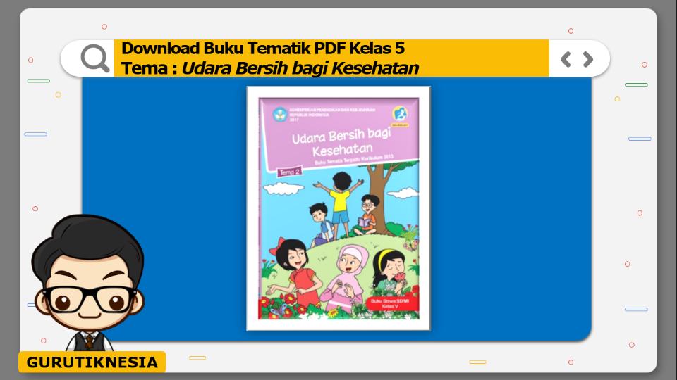 download gratis buku tematik pdf kelas 5 tema udara bersih bagi kesehatan