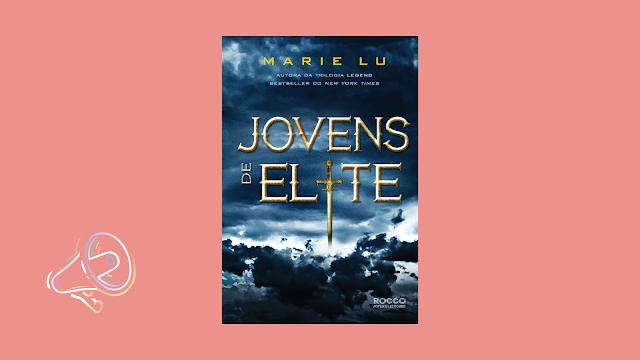 Jovens de Elite (Marie Lu)