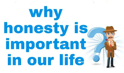 why honesty is important in our life