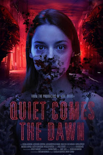 Film Quiet Comes The Dawn 2019