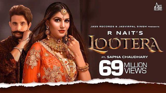 Lootera Lyrics- R Nait, Afsana Khan, Sapna Chaudhary