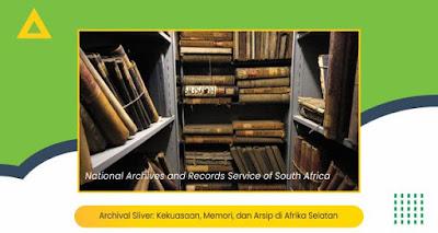 Archival Sliver: Kekuasaan, Memori, dan Arsip di Afrika Selatan