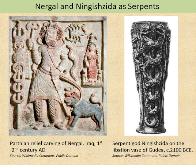 Nergal, the Akkadian Lord of the Underworld, and his grandson Ningishzida, were depicted with serpent symbolisms.
