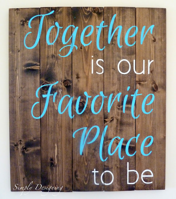 DIY Pallet Board: Together is our Favorite Place to be