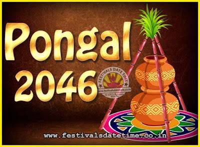 2046 Pongal Festival Date & Time, 2046 Thai Pongal Calendar