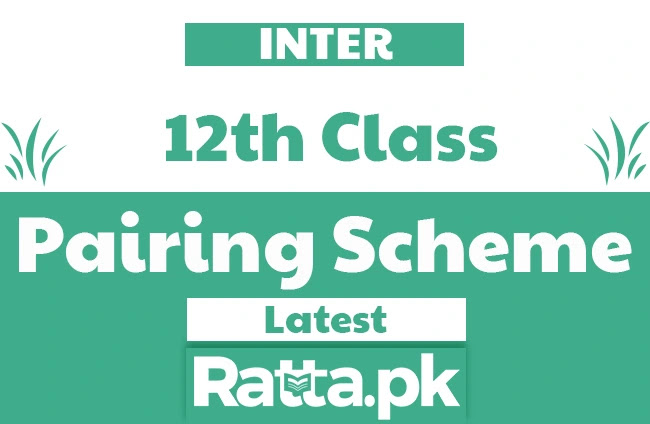 Inter 2nd Year Pairing Scheme 2021 All Subjects - FSC/ICS 12th Class