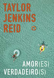 Amor(es) Verdadeiros Taylor Jenkins Reid