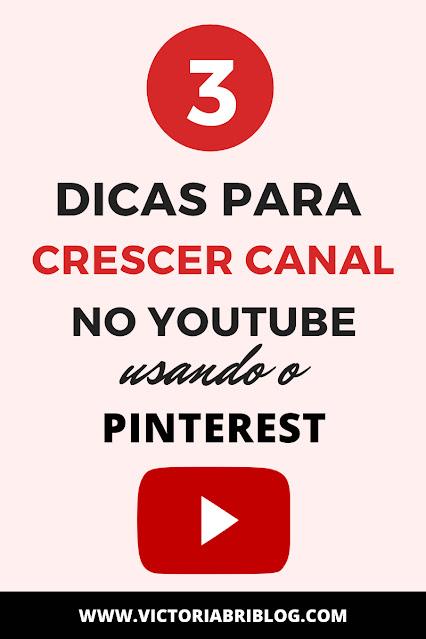 Como crescer canal no Youtube usando o Pinterest