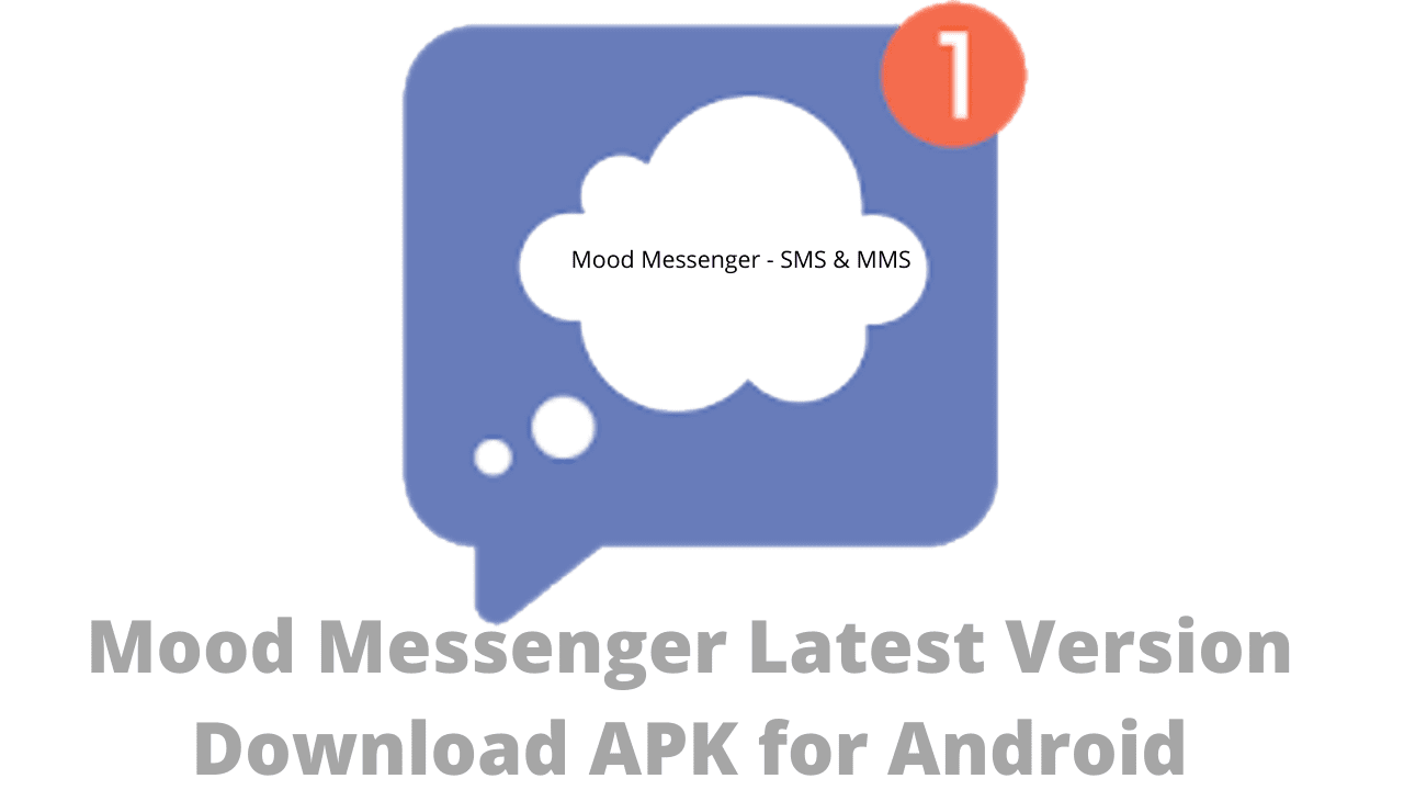 Mood Messenger Latest Version Download APK for Android