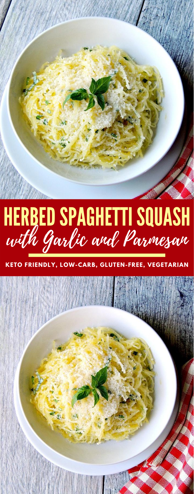 Herbed Spaghetti Squash with Garlic and Parmesan #healthy #vegetarian  #diet #lowcarb #ketogenic