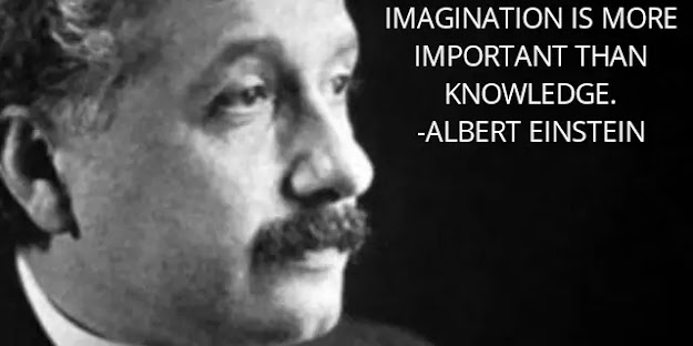 Imagination is important than knowledge.