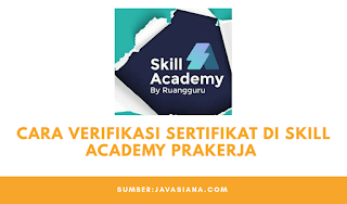 Cara Verifikasi Sertifikat di Skill Academy