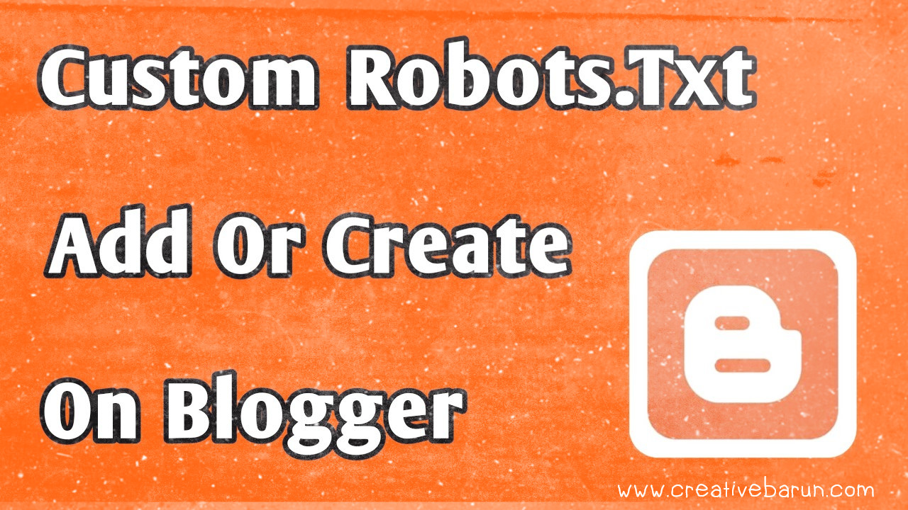 What is a custom robots.txt file? How to implement it in blog