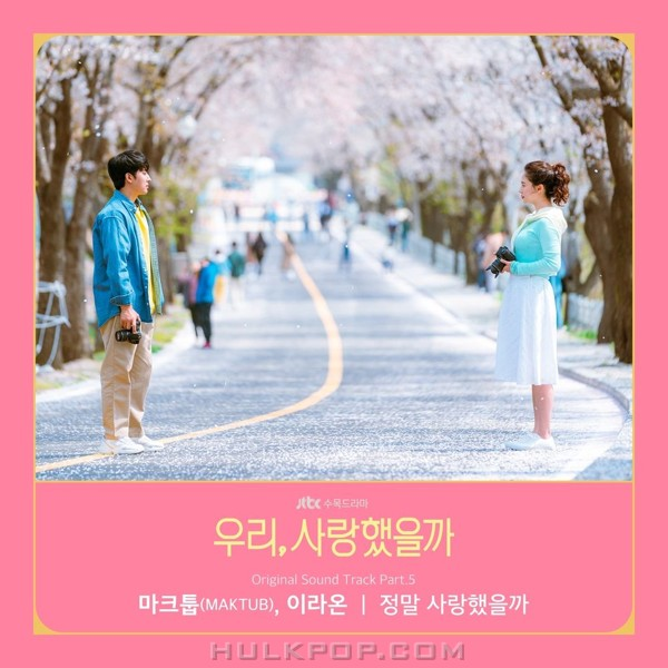 MAKTUB, Lee Raon – Was It Love? OST Part.5
