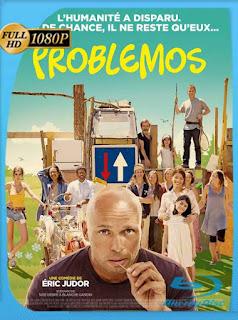 Problemos (2017) HD [1080p] Latino [GoogleDrive] SilvestreHD