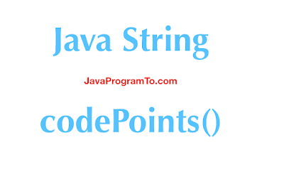 Java String codePoints()